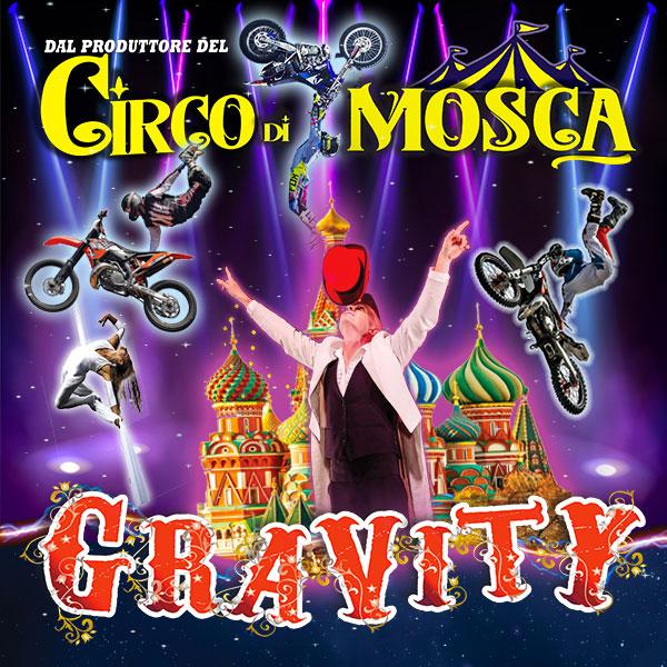 Circo di Mosca Gravity a Milano